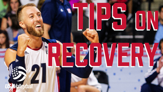 Tips on Recovery | USA Volleyball