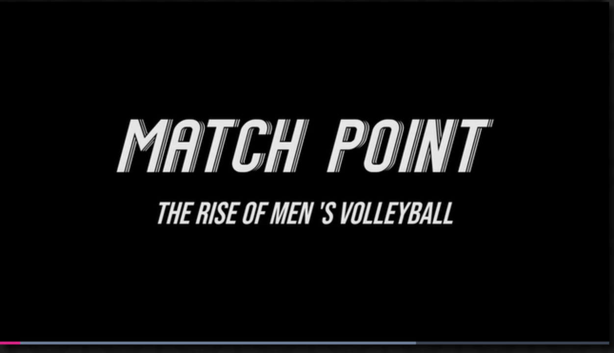 Match Point: The Rise of Men's Volleyball