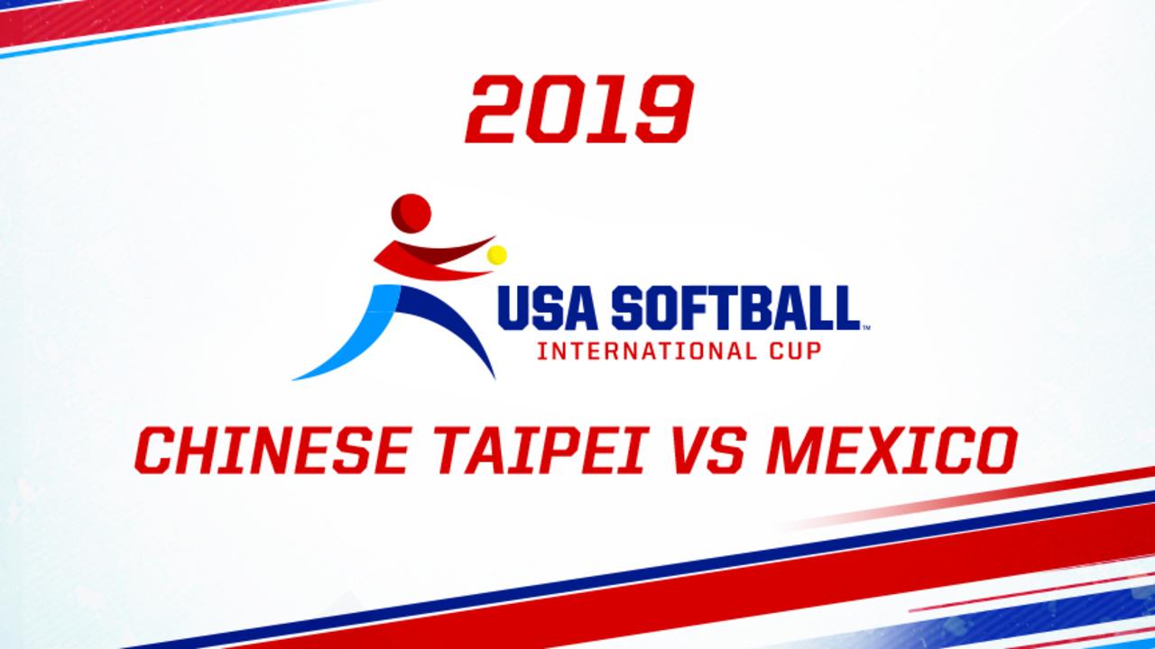 2019 USA Softball International Cup - Chinese Taipei vs Mexico
