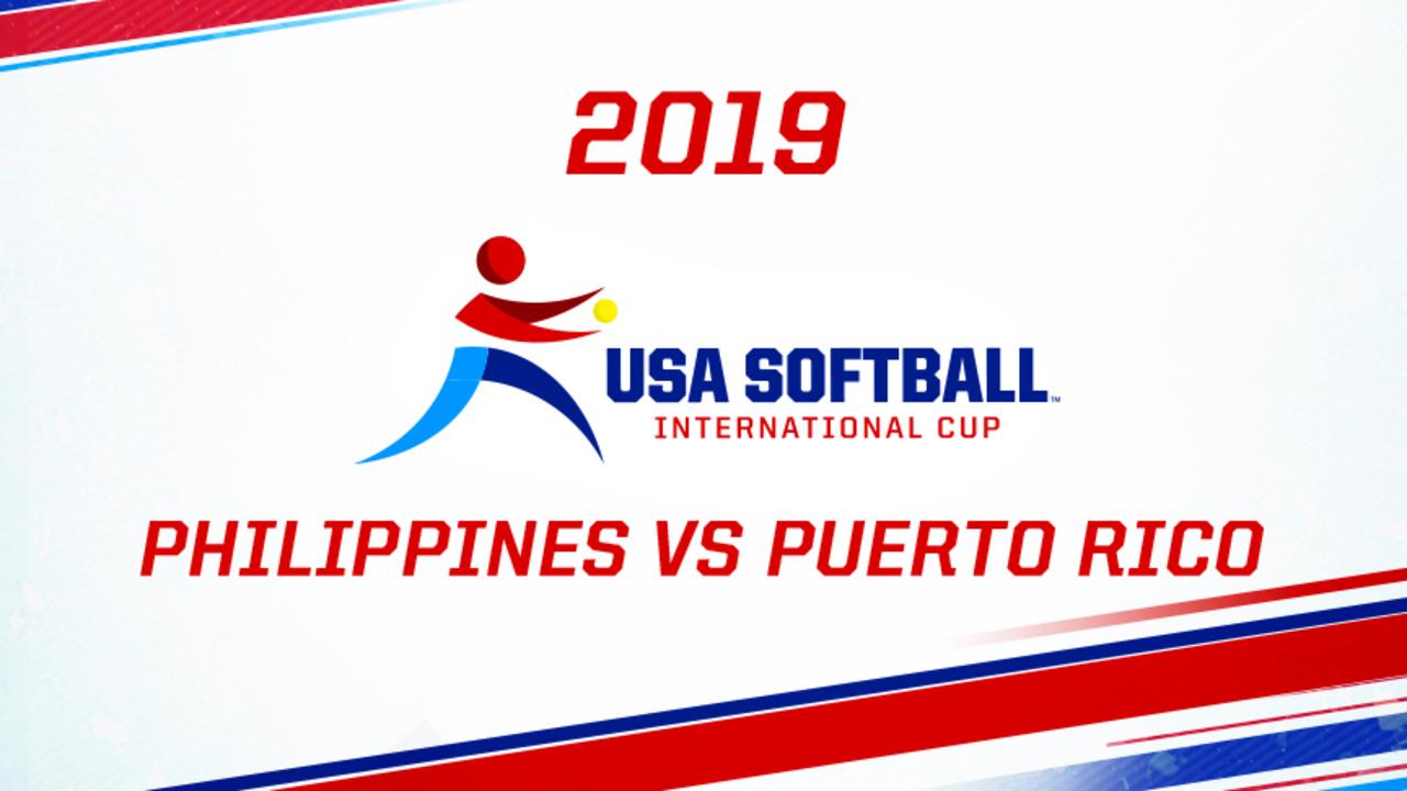 2019 USA Softball International Cup - Philippines vs Puerto Rico