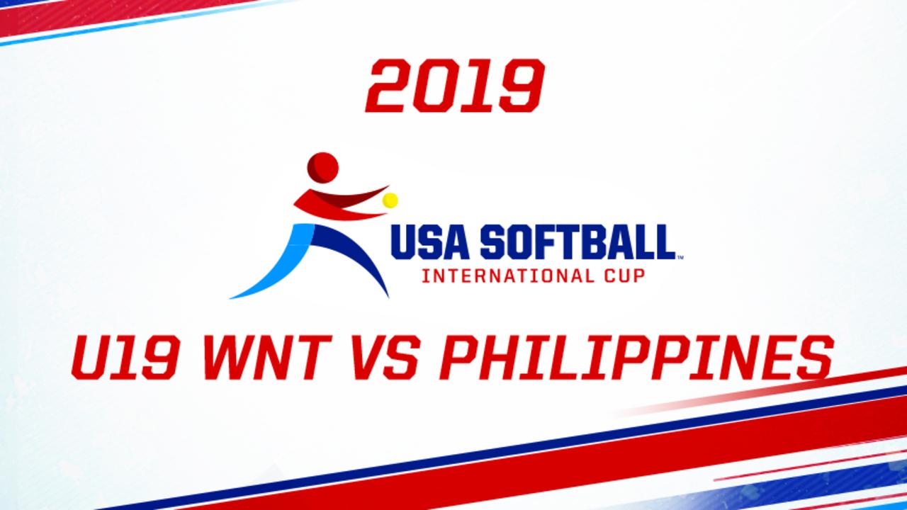 2019 USA Softball International Cup - U19 WNT vs PHI