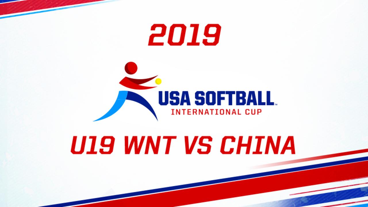 2019 USA Softball International Cup - U19 WNT vs CHN