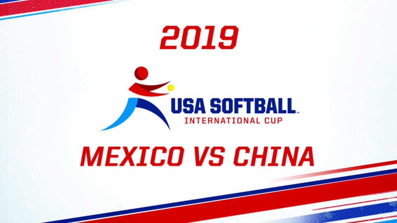 2019 USA Softball International Cup - Mexico vs China