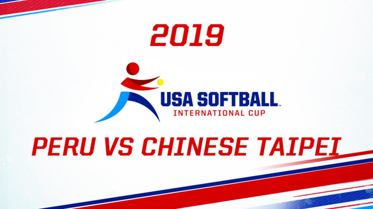 2019 USA Softball International Cup - Peru vs Chinese Taipei