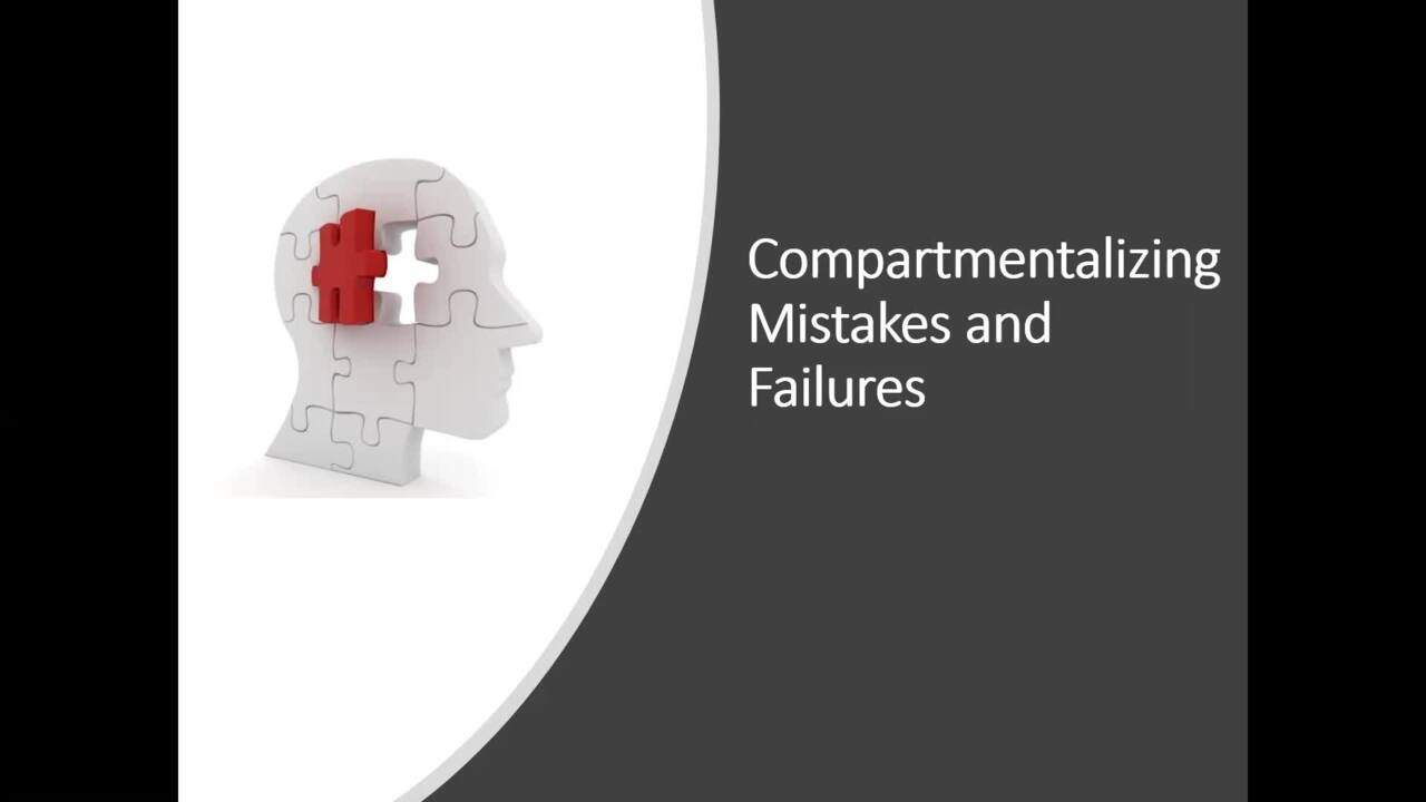 Dr. Galli - Compartmentalizing Mistakes