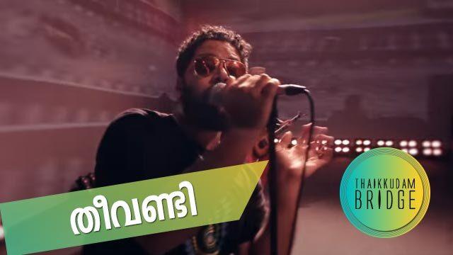 Theevandi    Thaikkudam Bridge    Official Music Video
