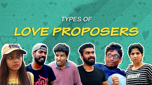 Types of Love Proposers | ട്രെൻഡി പ്രോപോസർ...