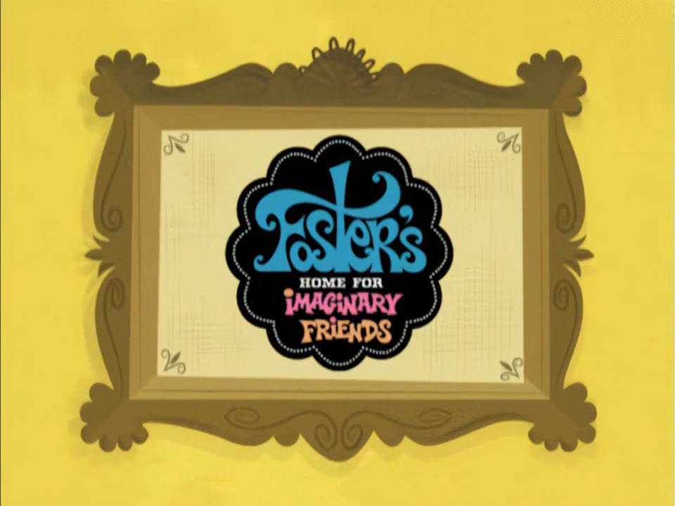 Fosters Home of Imaginary Friends