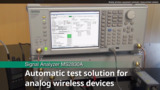 Automatic Test Solution for Analog Land Mobile Radio Using MS2830A