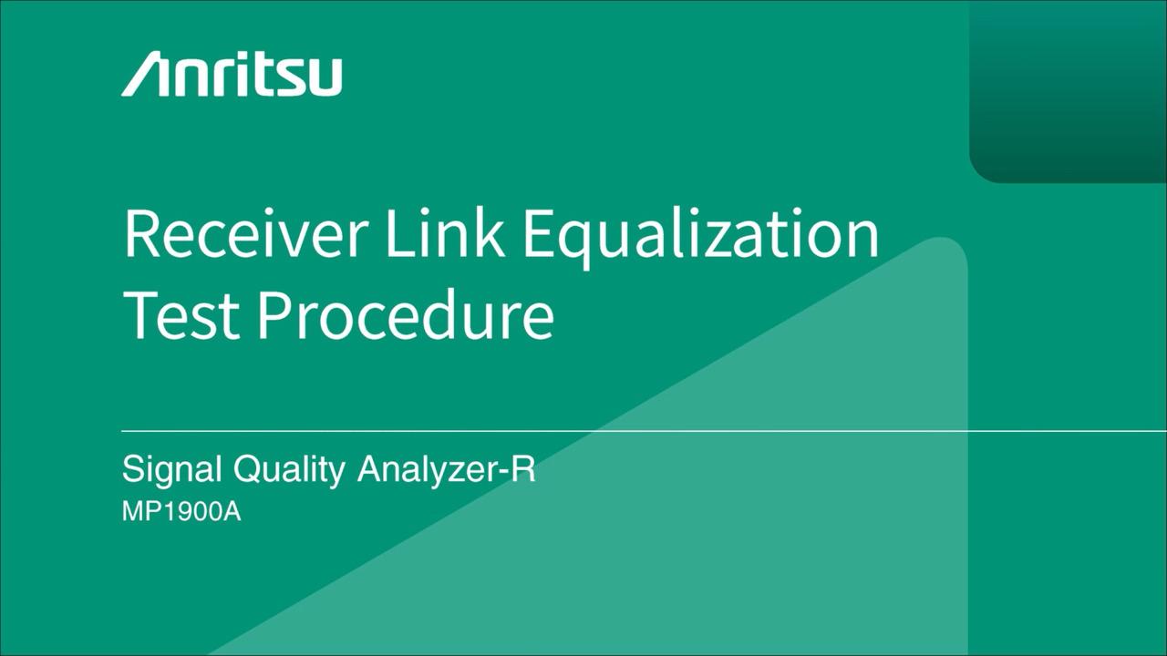 Anritsu MP1900A Receiver Link Equalization Calibration Procedure