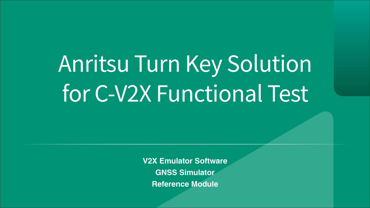 Anritsu Turn Key Solution for C-V2X Function Test