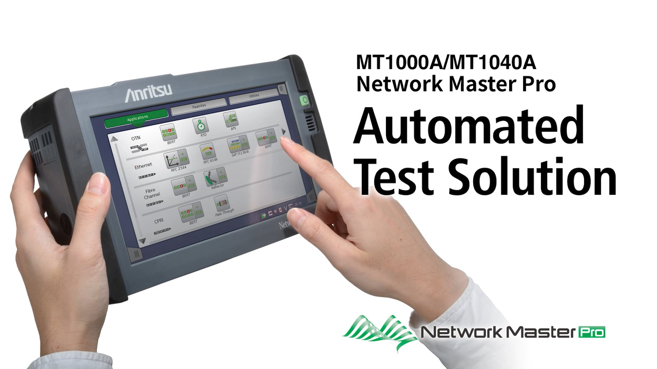 Network Master Pro MT1000A/MT1040A Automated Test Solution