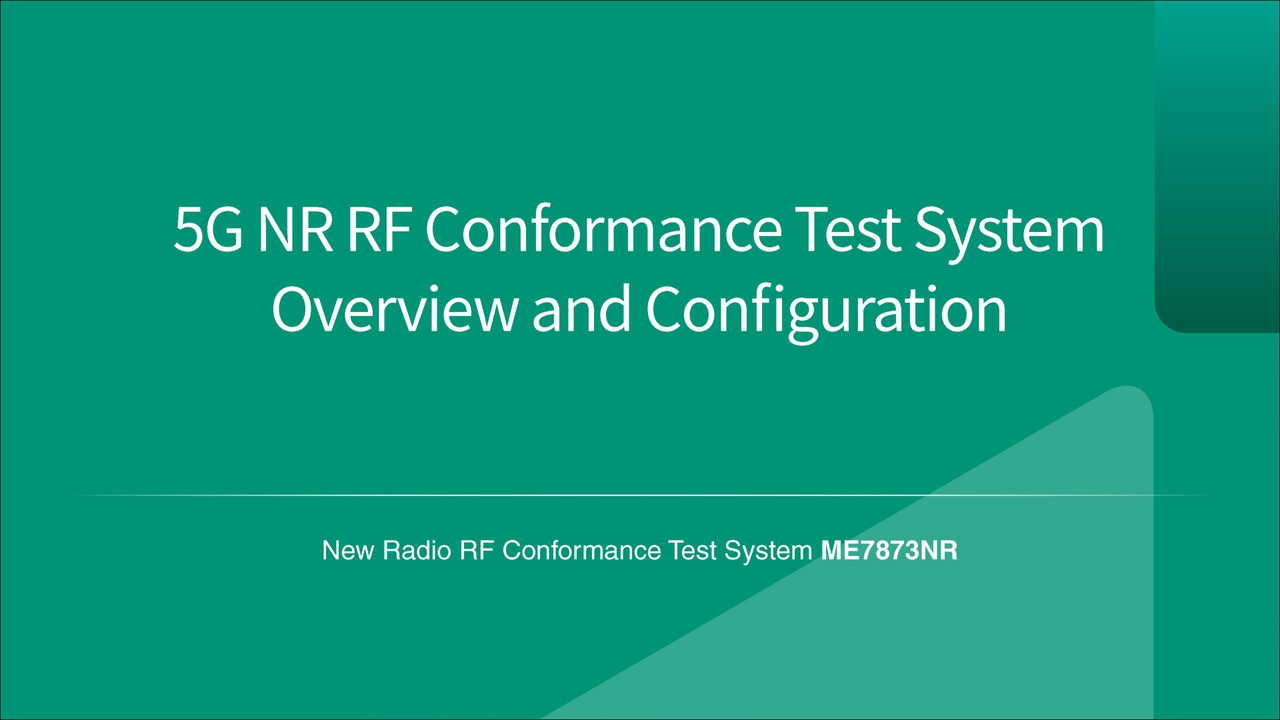 5G NR RF Conformance Test System Overview and Configuration