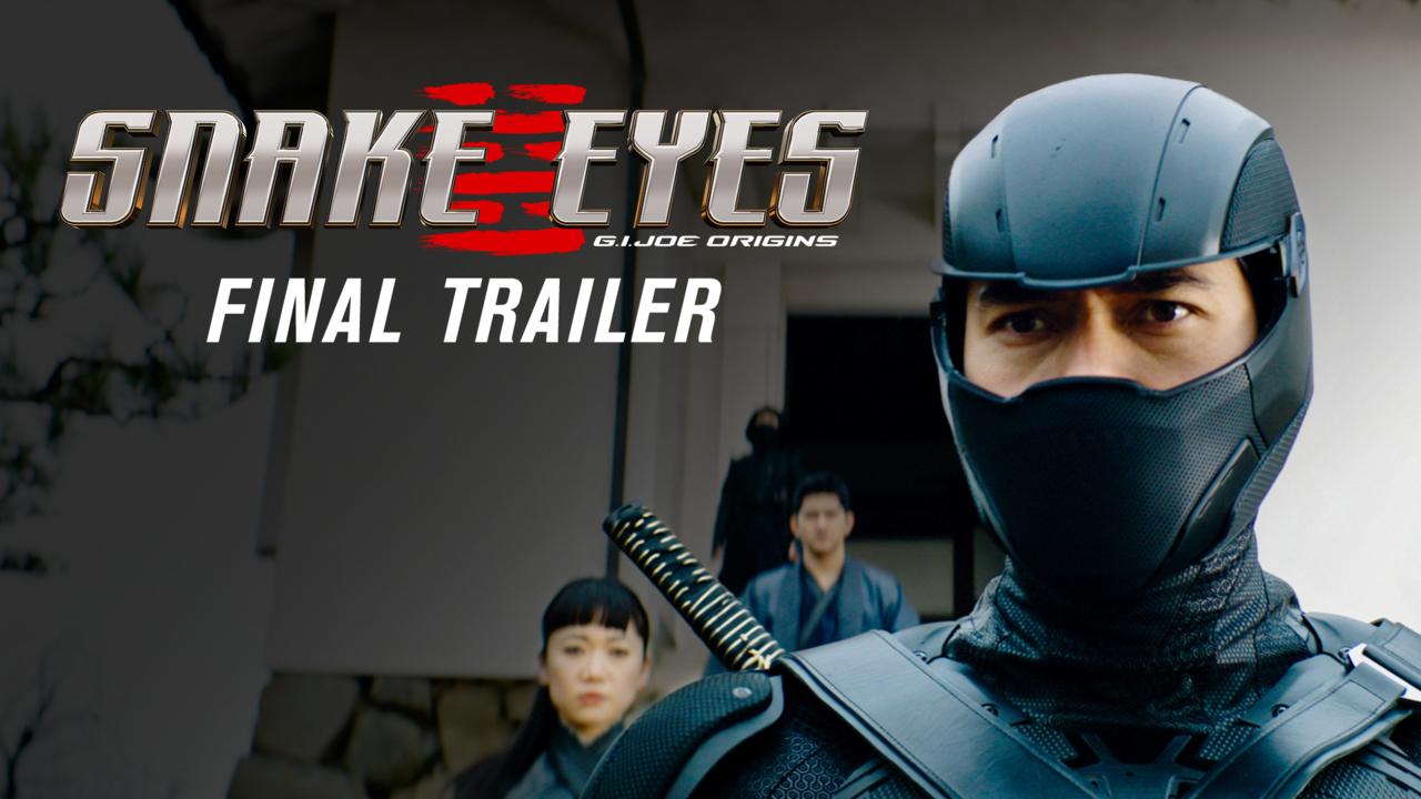 Watch the Epic Final<br>Snake Eyes: G.I. Joe Origins Trailer