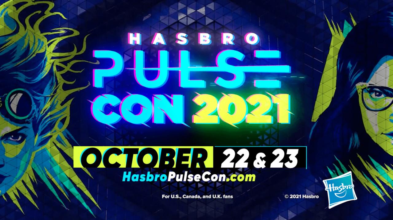 Hasbro Pulse Con 2021 is Coming!