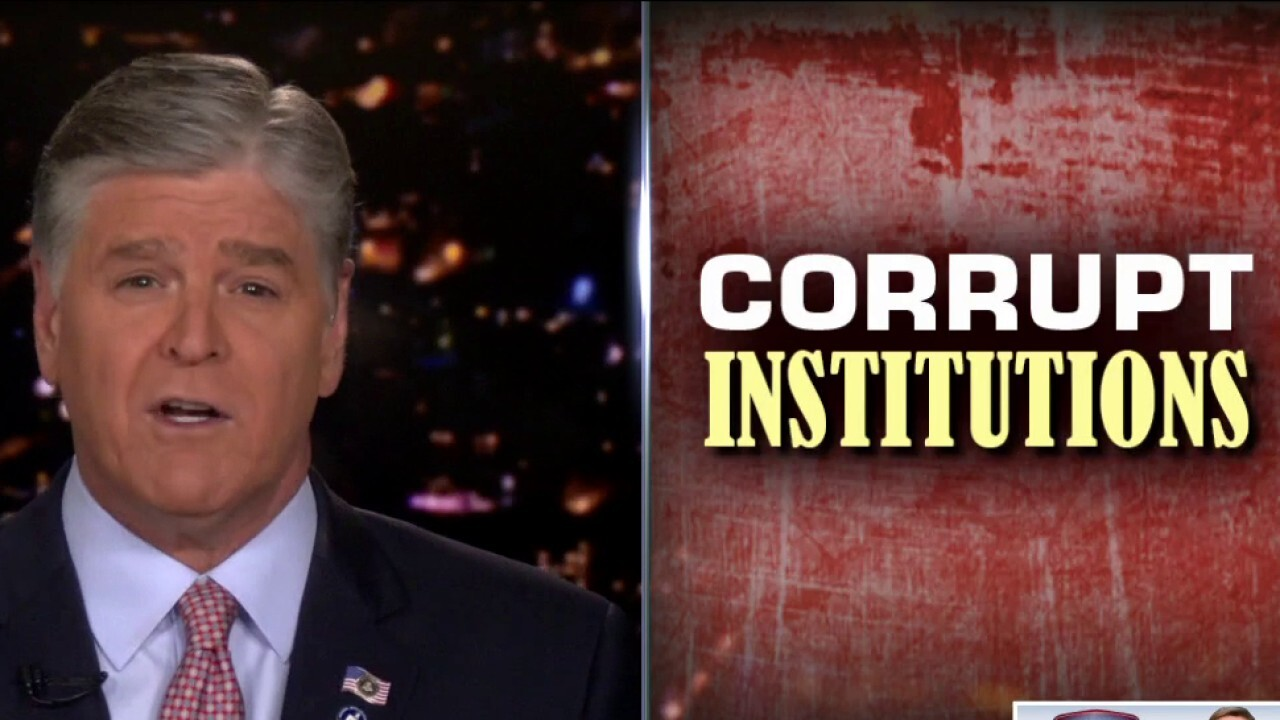 Hannity: The country's most critical institutions have failed us