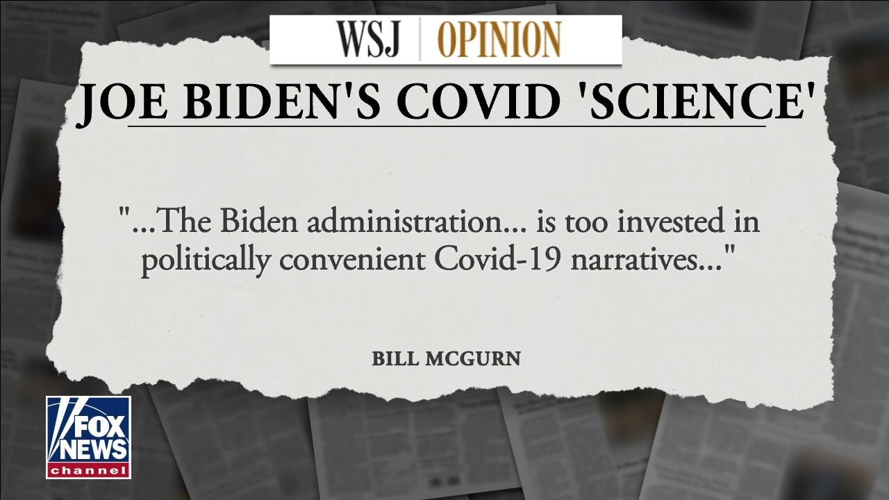 Biden following COVID science -- political science: McGurn