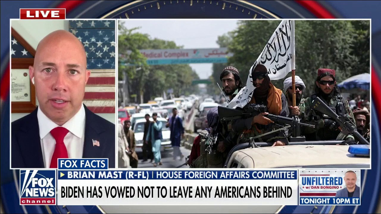 Rep. Mast: Biden tarnished the reputation between Afghan and American soldiers