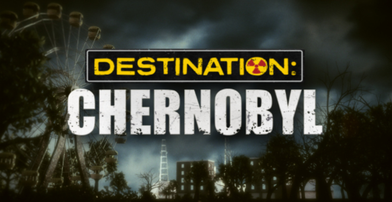 35 years later, explore the disaster that changed the world in 'Destination: Chernobyl'