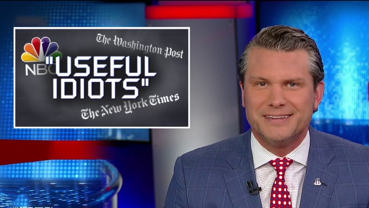 Pete Hegseth: The left-wing media are the real 'useful idiots'