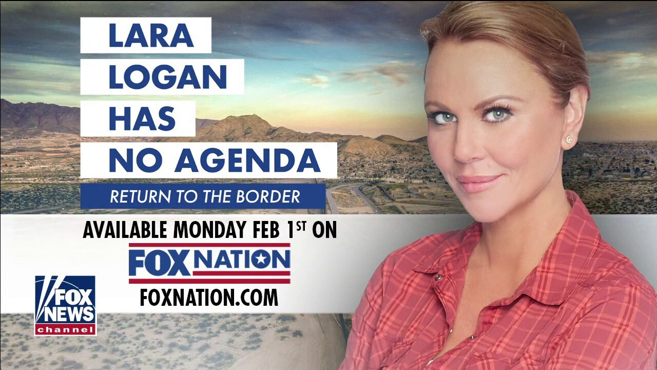 Lara Logan returns to the US southern border in new Fox Nation special