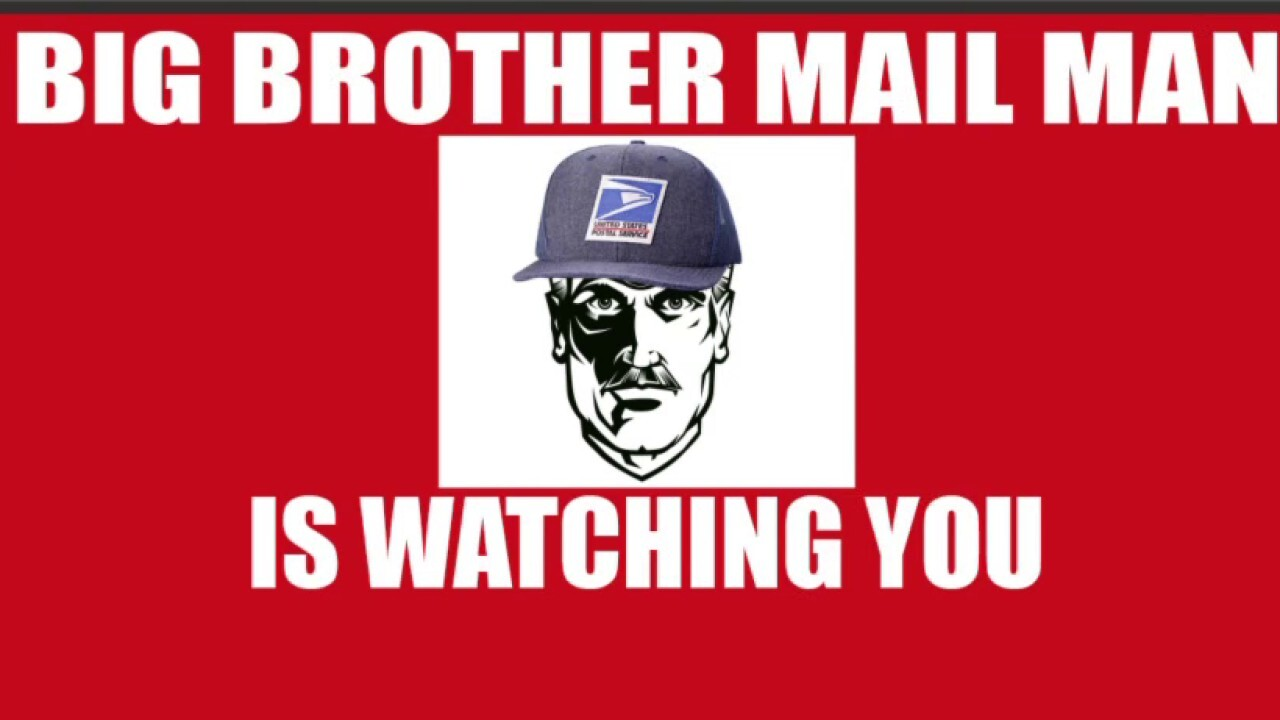 Is 'Big Brother Mailman' spying on you?