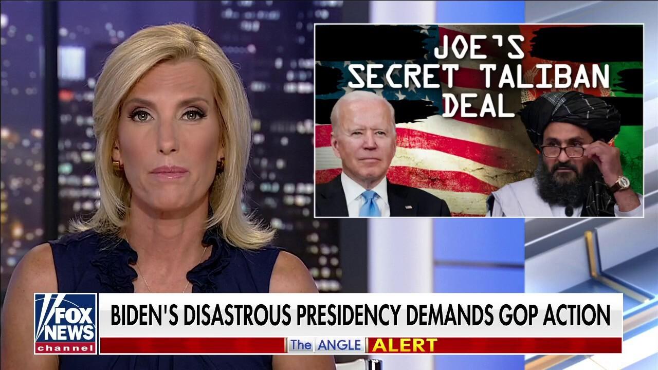 Ingraham: Biden's Suspicious, Secret Taliban Deal