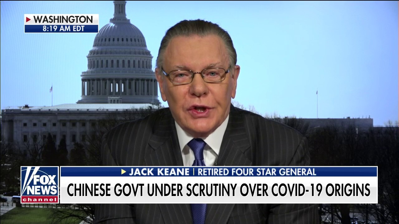 Gen. Jack Keane: China's actions are backfiring as COVID-19 upends world economy