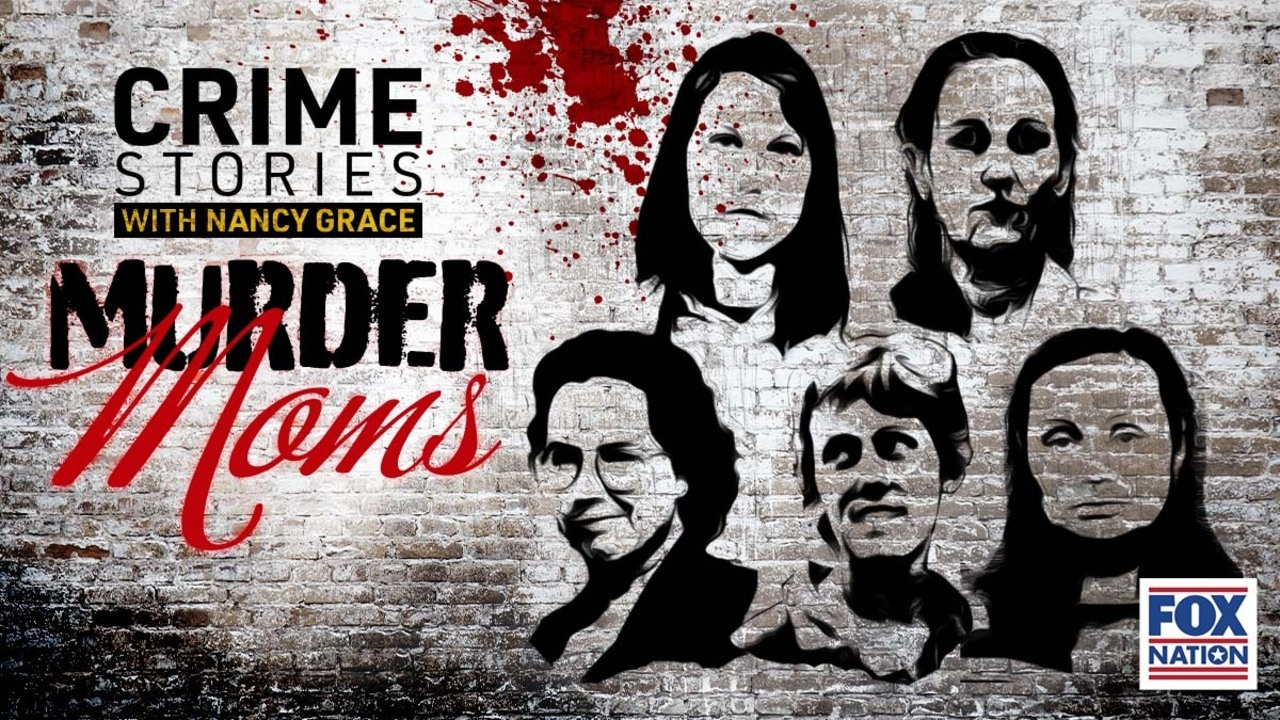 What drove these moms to madness? Nancy Grace investigates on Fox Nation
