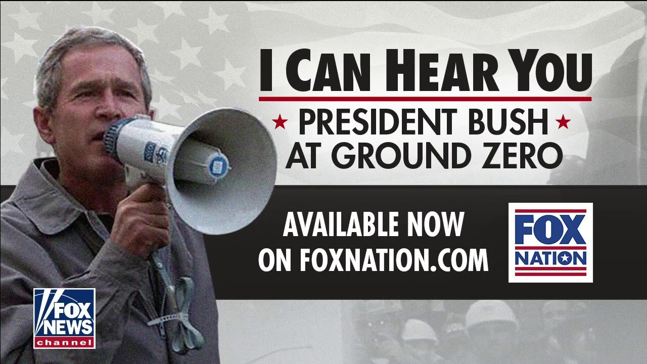 'I Can Hear You': Fox Nation special looks back at memorable Bush speech at Ground Zero