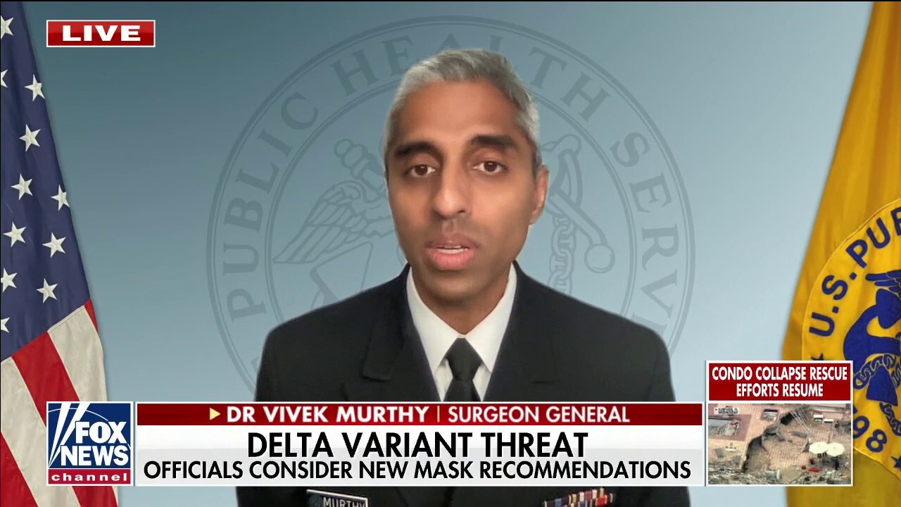 Dr. Murthy: Delta variant is 'far more transmissible' than other COVID variants