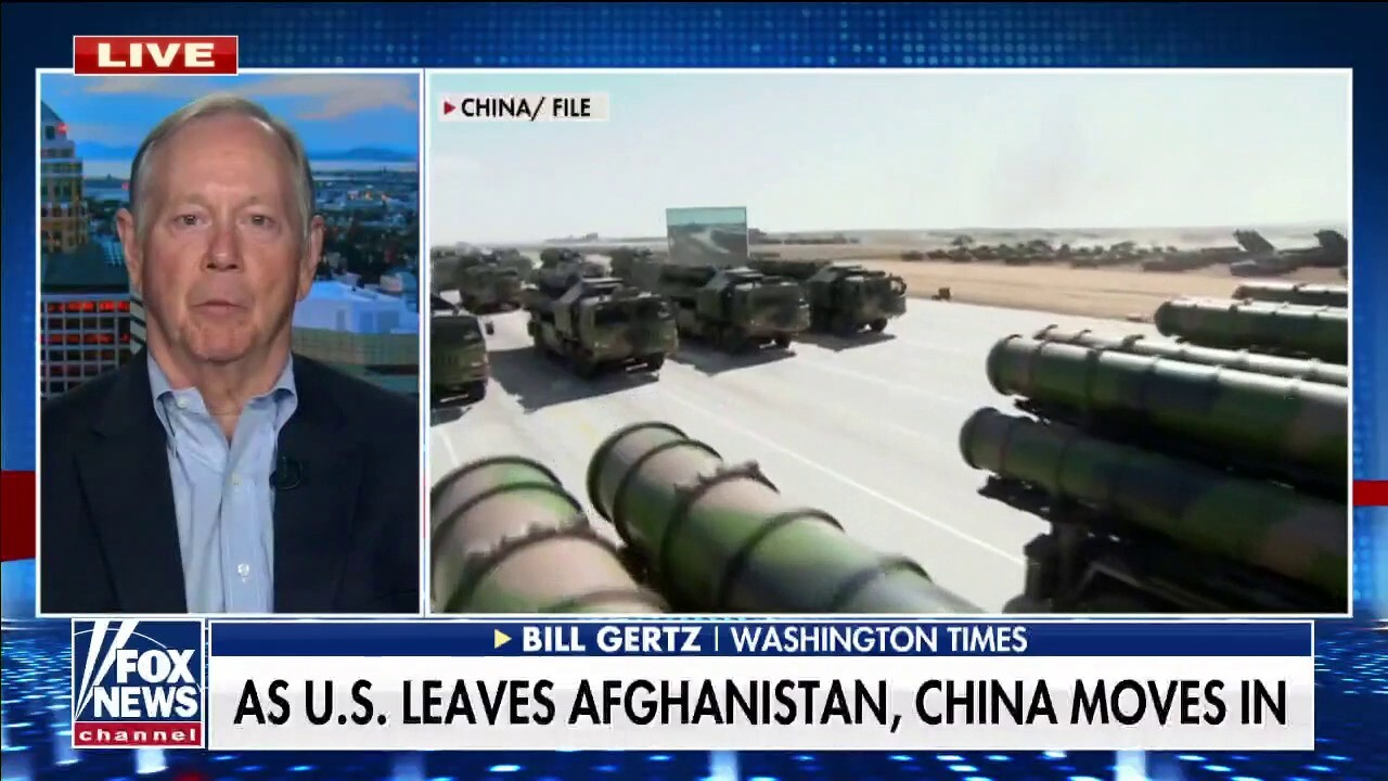 Bill Gertz: China seizing on power vacuum left after US withdrawal of troops from Afghanistan