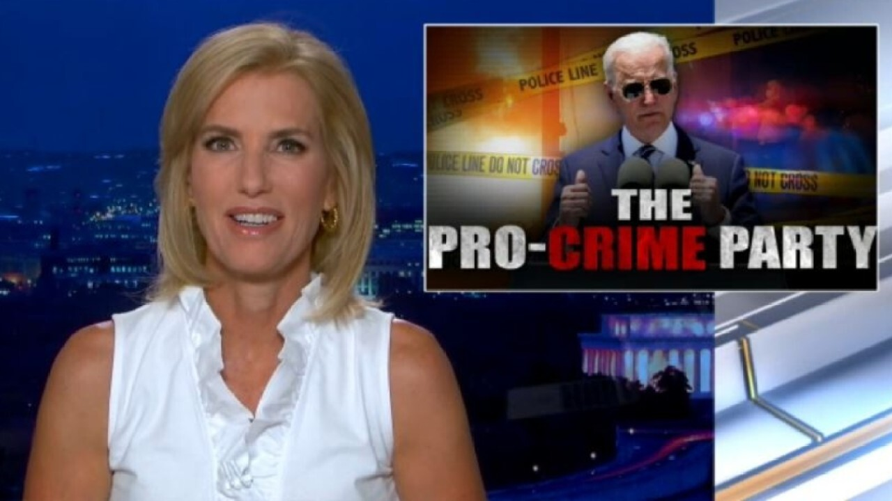 Ingraham: Democrats are the pro-crime party