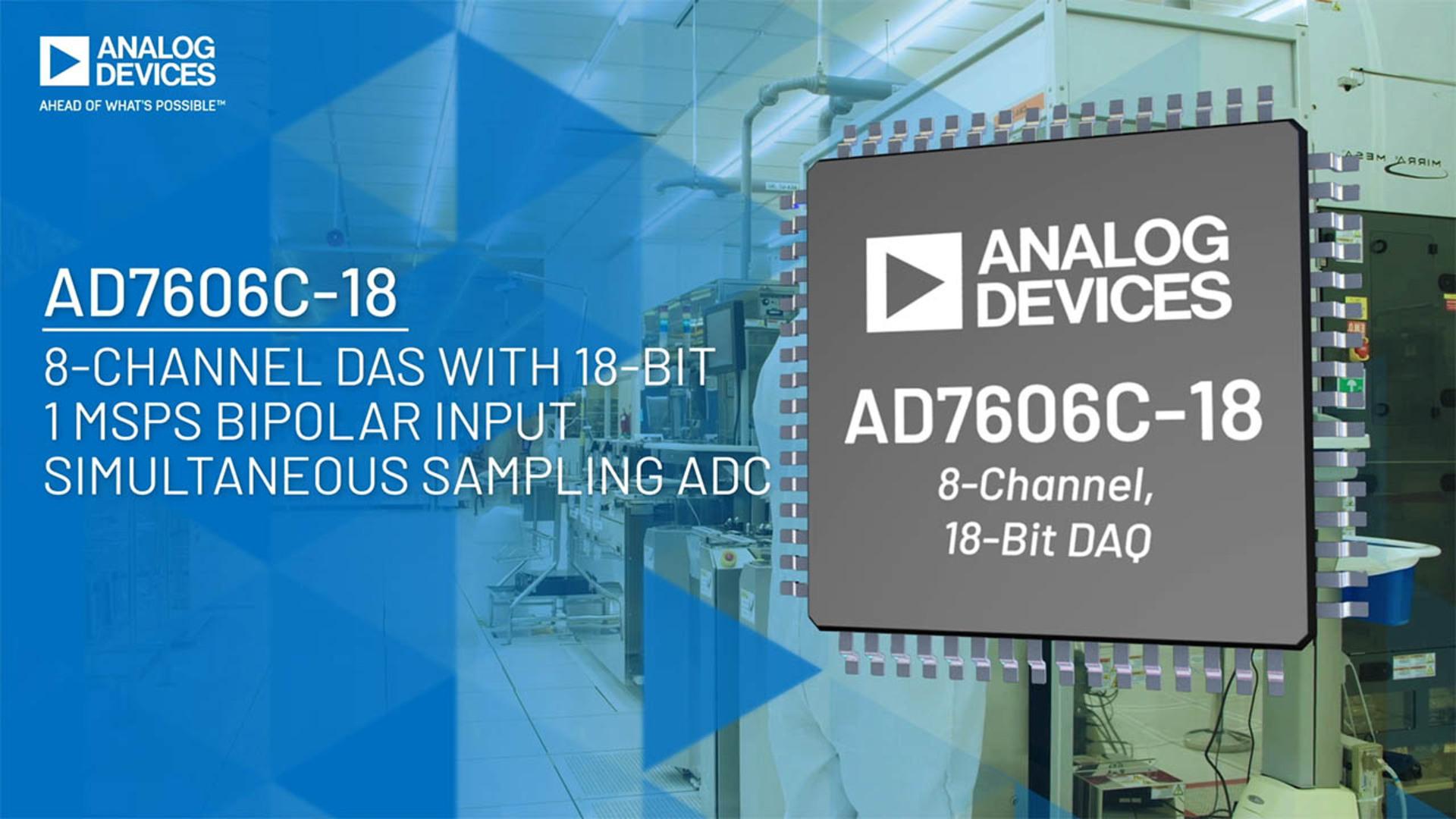 AD7606C-18: 8-Channel DAS, 1MSPS Input, Simultaneous Sampling ADC