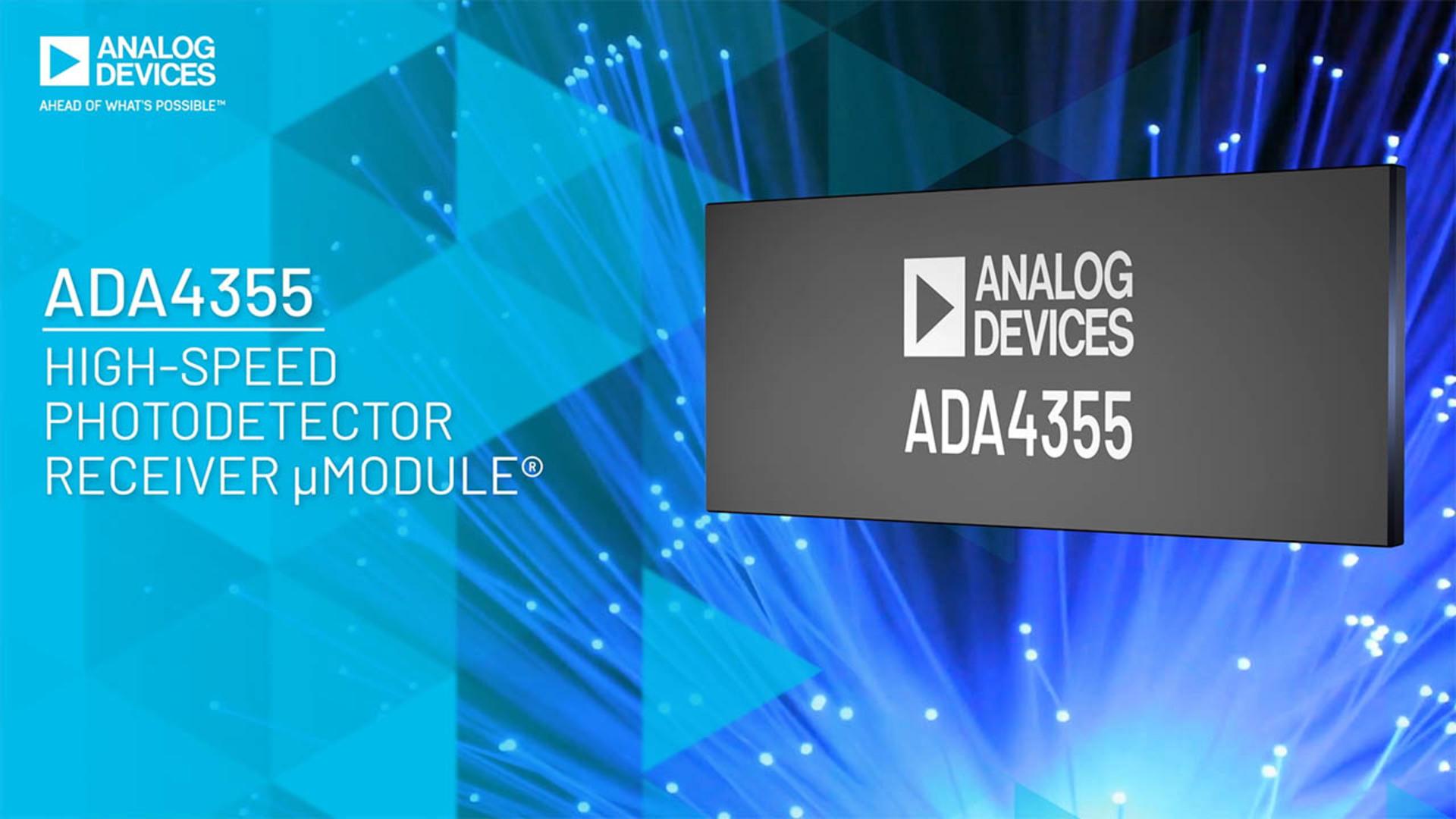ADA4355: High-speed Photodetector Receiver μModule®