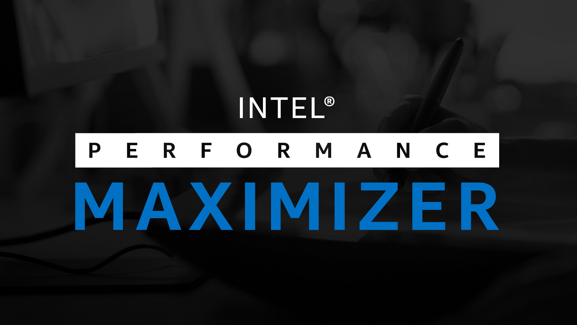Overclocking Software - Intel® Performance Maximizer