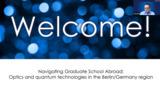 Navigating Graduate School Abroad: Optics and Quantum Technologies in the Berlin/Germany Region
