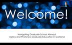 Navigating Graduate School Abroad: Optics and Photonics Education in Scotland