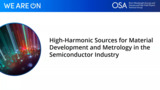 High-Harmonic Sources for Material Development and Metrology in the Semiconductor Industry