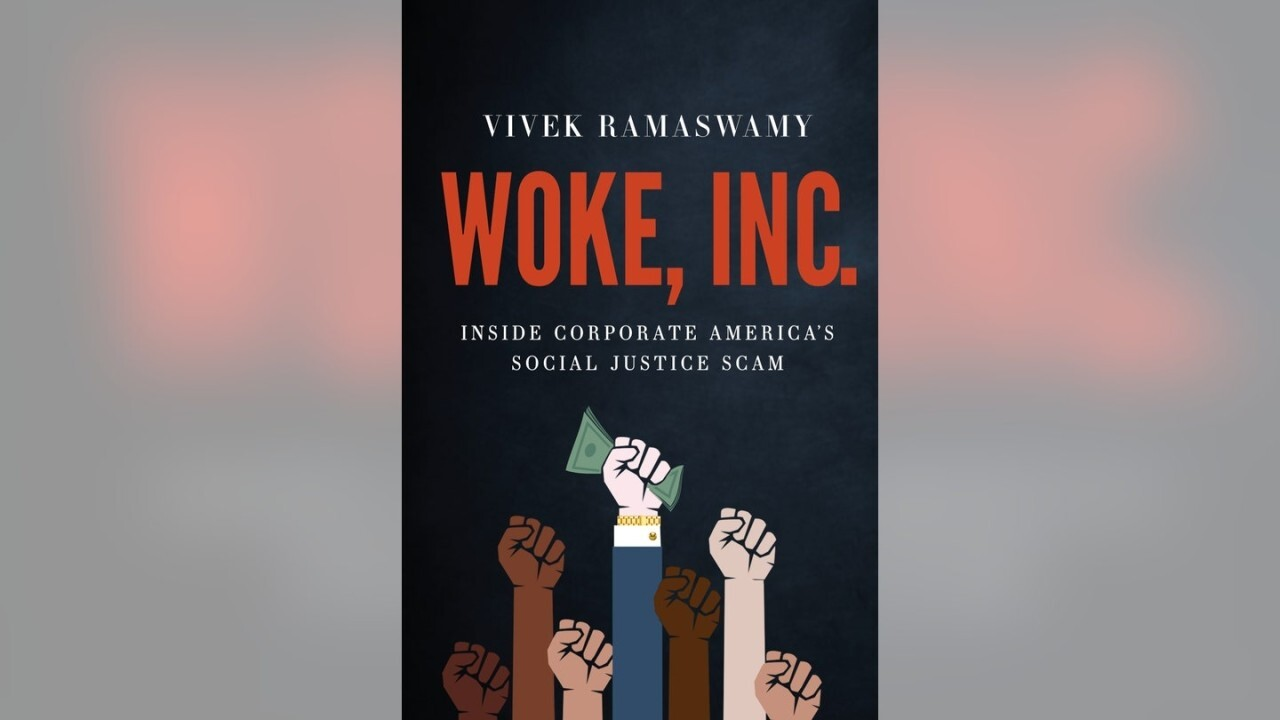 Entrepreneur and 'Woke, Inc.' author Vivek Ramaswamy discusses the rise of 'wokeness' in corporate America.