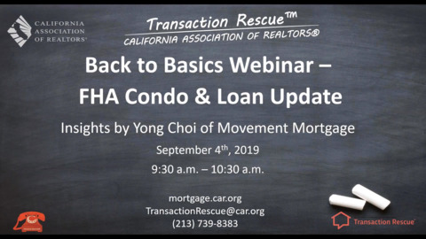"Transaction Rescue™ Back to Basics Webinar Series: ""FHA Condo and General Loan Update"""