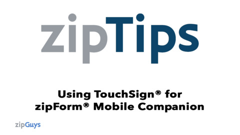 Using TouchSign® inside of zipForm® Mobile