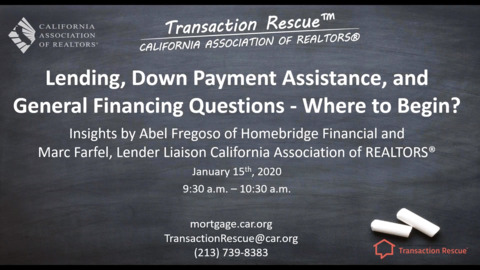Transaction Rescue - Lending DPA General Financing Questions - Where to Begin
