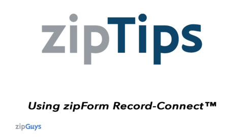 Using zipForm Record-Connect™