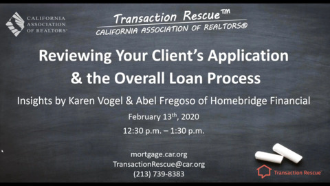 Transaction Rescue Back to Basics - Reviewing Your Clients Loan Application and Loan Process