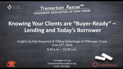 Transaction Rescue B2B Webinars - Know Your Clients are Buyer-Ready – Lending and Todays Borrower