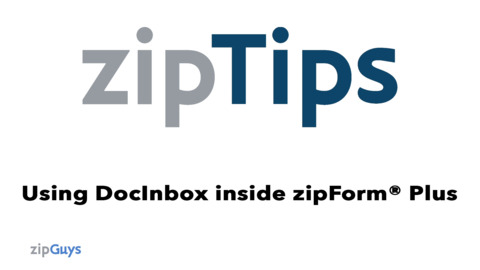 How to Use DocInbox in zipForm® Plus