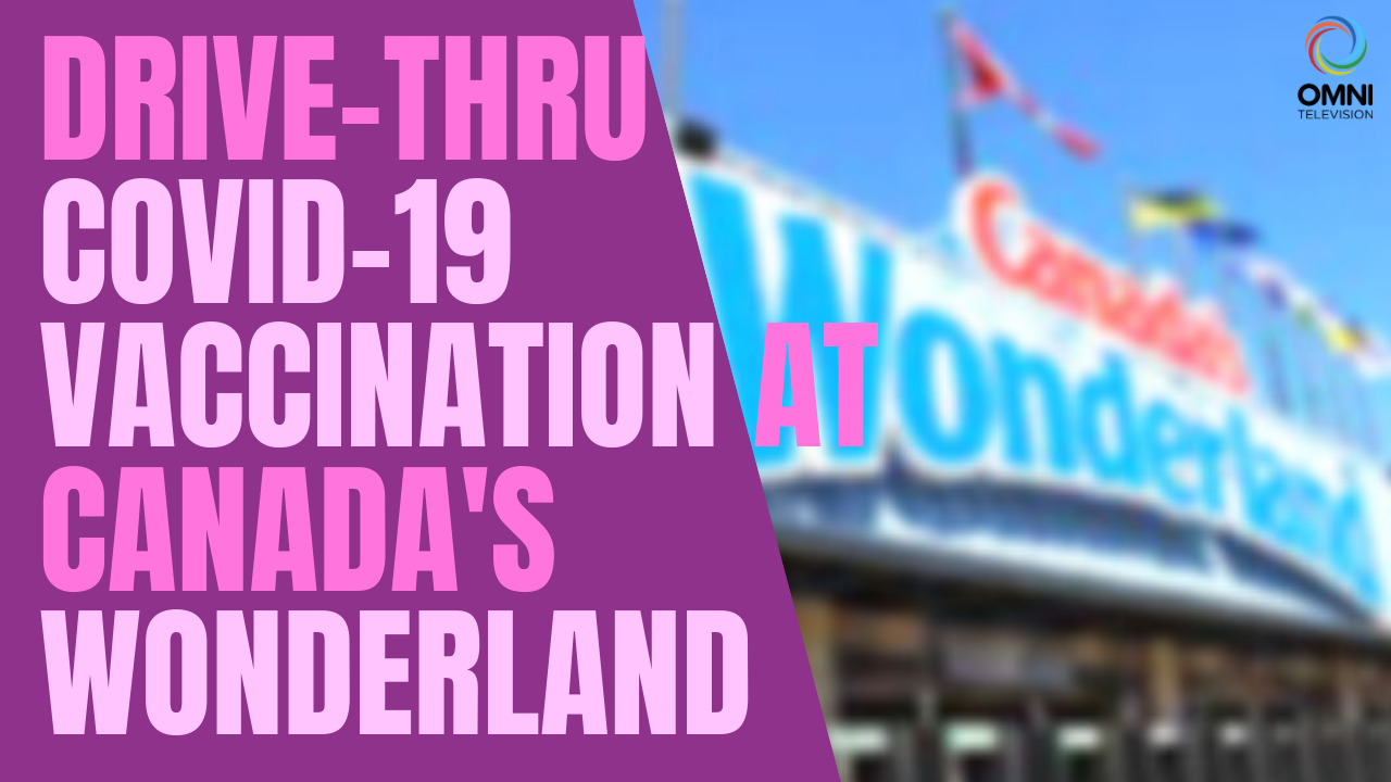 Canada's Wonderland opens Ontario's first COVID-19 drive-thru vaccination site | OMNI News