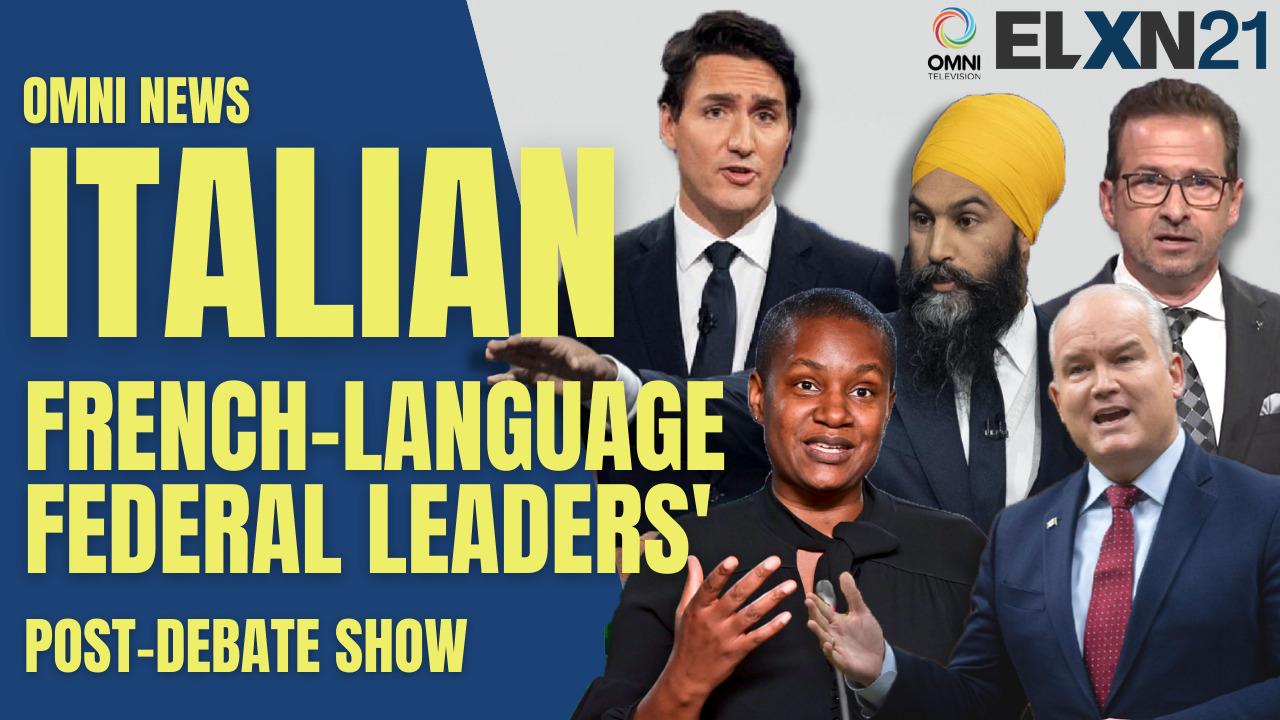 Federal leaders French-language post-debate show | OMNI News Italian
