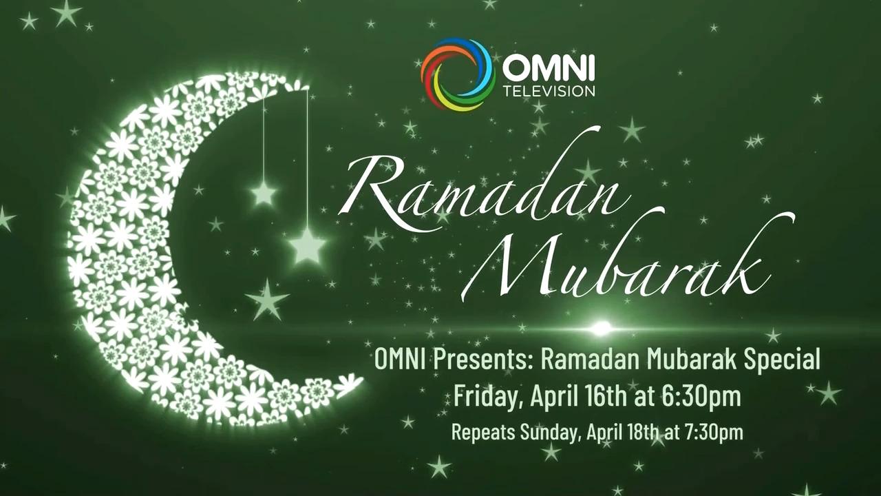 Ramadan Mubarak: OMNI News Punjabi's Urdu Ramadan Special